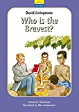 img - for David Livingstone: Who is the bravest? (Little Lights) book / textbook / text book