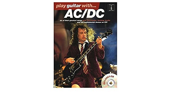 Play Guitar With. AC/DC: AC/DC: Amazon.es: Instrumentos musicales