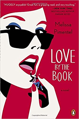 Love By The Book A Novel Melissa Pimentel 2015143127284 Amazon