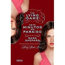 Sete minutos no paraíso (The Lying Game Livro 6)