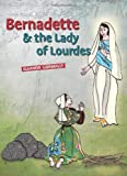 Bernadette and the Lady of Lourdes, Eleanor Gormally, 184730513X