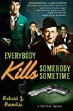 Everybody Kills Somebody Sometime, Robert J. Randisi, 0312338627