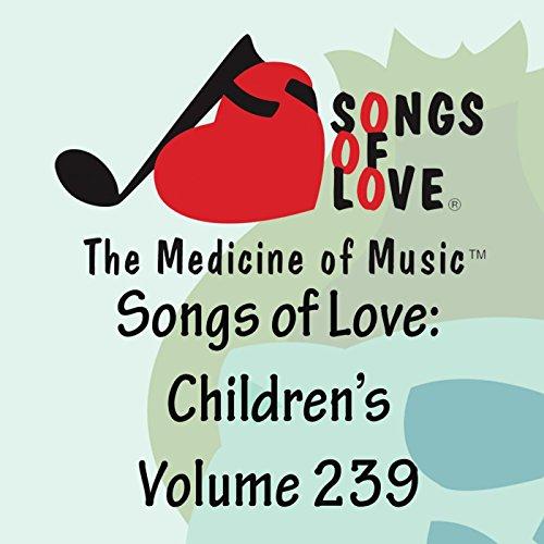 Songs of Love: Children's, Vol. 239