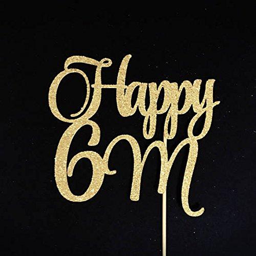 Happy 6 Months Cake Topper Half