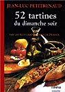 52 tartines du dimanche soir par Petitrenaud