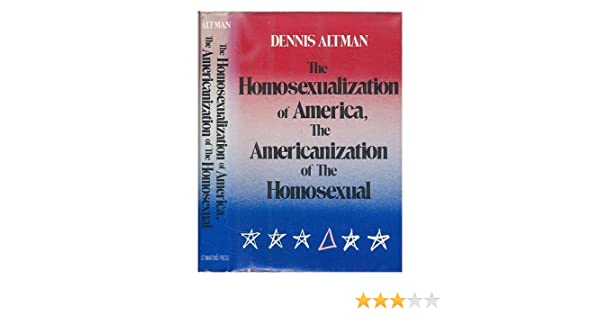 Homosexualization of america