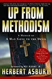 img - for Up from Methodism: A Memoir of a Man Gone to the Devil book / textbook / text book