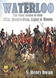Waterloo - The Other Battles of 1815