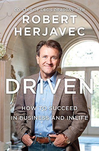 Driven How Succeed Business Life