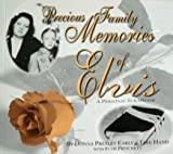 img - for Precious Family Memories of Elvis book / textbook / text book