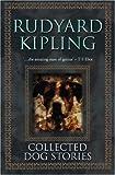 Collected Dog Stories, Rudyard Kipling, 1842329405