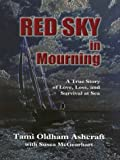 Red Sky in Mourning, Tami Oldham Ashcraft and Susea McGearhart, 0786247134