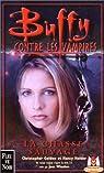 Buffy contre les vampires, tome 9 : La Chasse sauvage par Golden