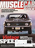HIS HIGH SCHOOL HAULERS: MOPAR LOVER EARNS PAIR OF PLYMOUTHS Muscle Car Review 2017 Magazine 11-SECOND DRAG CAR IN THE 1970s AWARD WINNER TODAY 12 Restoration Mistakes-And How To Avoid Them