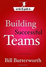 On the Fly Guide to...Building Successful Teams