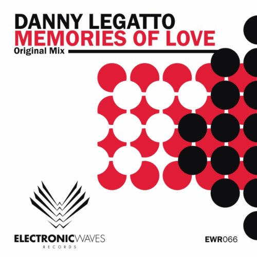 Memories Of Love (Original Mix) by Danny Legatto on Amazon ...