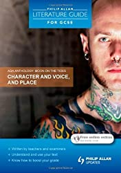 Philip Allan Literature Guide (for GCSE): AQA Anthology: Character and Voice, and Place (Philip Allan Literature Guide for a-Level) by Margaret Newman (2011) Paperback