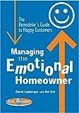 Managing the Emotional Homeowner, David Lupberger and Bill Still, 0867185198