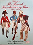 img - for Uniforms of the French Revolutionary Wars, 1789-1802 book / textbook / text book