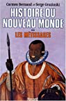 Histoire du nouveau monde. Tome 2 : Les Métissages, 1550-1640 par Bernand