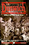 The Dunwich Cycle: Where the Old Gods Wait (Cthulhu Cycle Books)