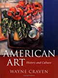 American Art: History and Culture, Wayne Craven, 0071415246