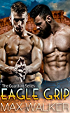Eagle Grip (The Guardian Series Book 3)