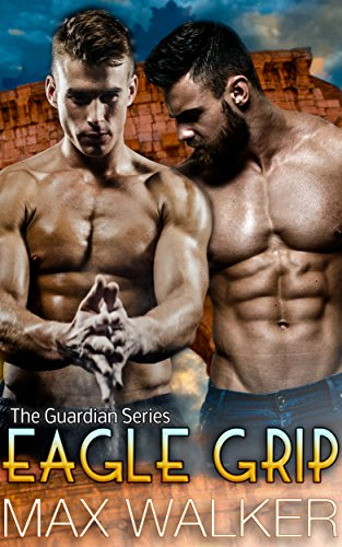 - Eagle Grip (The Guardian Series Book 3)