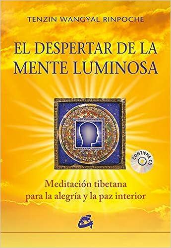 El Despertar De La Menta Luminosa: Meditación tibetana para ...