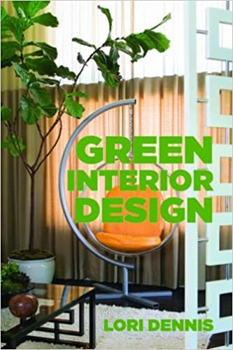 Amazon Green Interior Design 9781581157451 Lori Dennis Books