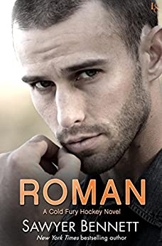 Roman: A Cold Fury Hockey Novel (Carolina Cold Fury Hockey) by [Bennett, Sawyer]