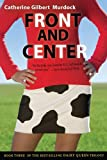 Front and Center (Dairy Queen Book 3)