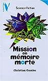 Mission en mémoire morte par Grenier