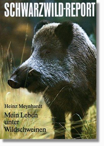Schwarzwildreport: Mein Leben unter Wildschweinen