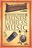 img - for Balinese Gamelan Music by Michael Tenzer (2011-09-10) book / textbook / text book