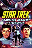 Aftershock (STAR TREK: STAR FLEET ACADEMY)
