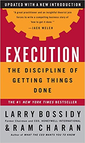 Execution: The Discipline of Getting Things Done: Larry