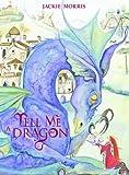 Tell Me a Dragon
