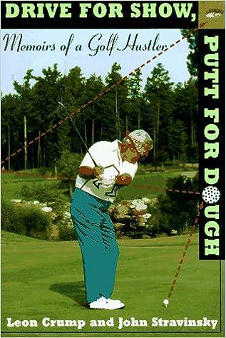 Dough drive golf hustler memoir putt show