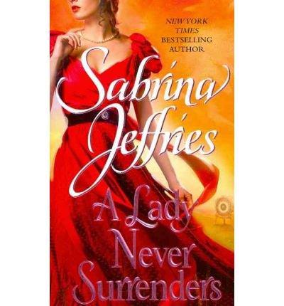 Read Online A Lady Never Surrenders by Jeffries, Sabrina [Paperback] pdf epub