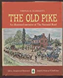 img - for Thomas B. Searight's THE OLD PIKE: An illustrated narrative of the National Road. book / textbook / text book