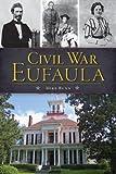 img - for Civil War Eufaula (Civil War Series) book / textbook / text book