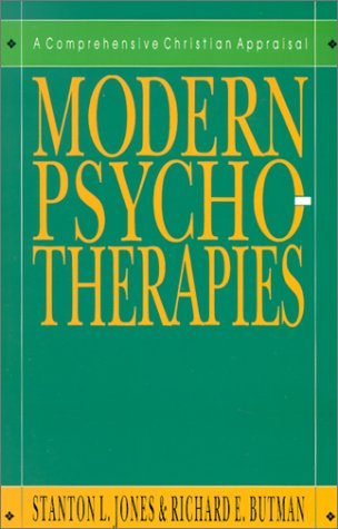 Modern Psychotherapies: A Comprehensive Christian...