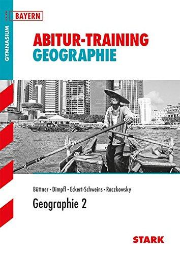 Abitur-Training - Geographie 2 Bayern