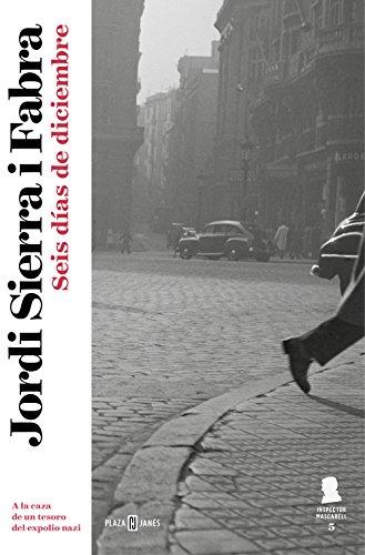 Seis días de diciembre (Inspector Mascarell 5) (Spanish Edition) by [Fabra