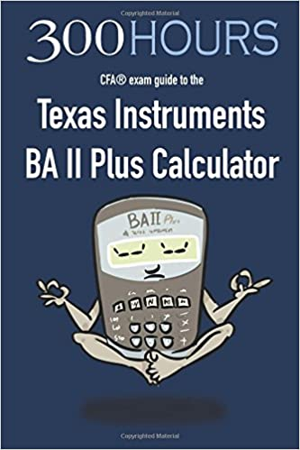 Wiley cfa exam review time saving tips for the baii plus.
