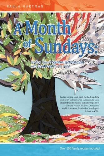 Read Online A Month of Sundays: Striding toward Spiritual Refreshment One Sunday at a Time pdf epub