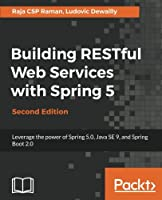 Building RESTful Web Services with Spring 5, 2nd Edition Front Cover