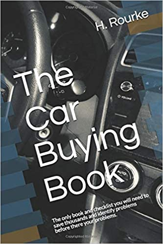 Trading In A Car With Problems >> The Car Buying Book The Only Book And Checklist You Will
