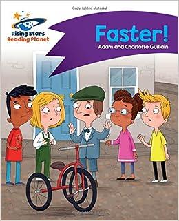 Reading Planet - Faster! - Purple: Comet Street Kids Rising Stars Reading Planet